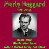 Merle Haggard Forever by Merle Haggard