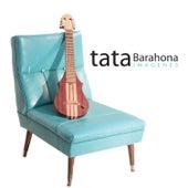Imágenes de Tata Barahona