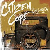 One Lovely Day de Citizen Cope