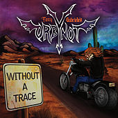 Without a Trace by Tony Gabriele's Orbynot