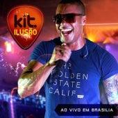 Ao Vivo em Brasília (Ao Vivo) de Banda Kit Ilusão