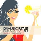 DJ Music Playlist Best Selection Vol.2 (30 Bossa Nova Cocktail Tunes) de Various Artists