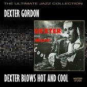 Dexter Blows Hot And Cool by Dexter Gordon