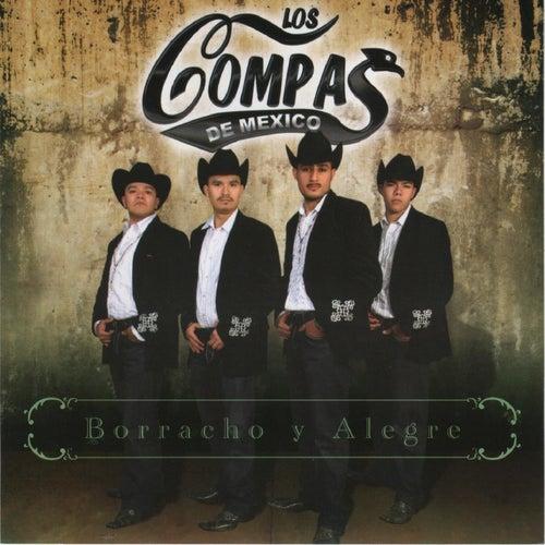 Borracho y Alegre by Los Compas De Mexico