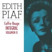 Edith Piaf, Coffre Rouge Integral, Vol. 8/10 by Edith Piaf