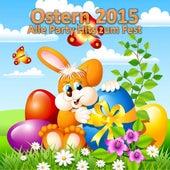 Ostern 2015 - Alle Party Hits zum Fest de Various Artists