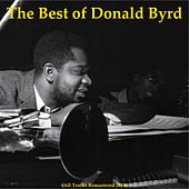 The Best of Donald Byrd (All Tracks Remastered 2014) by Donald Byrd