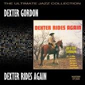 Dexter Rides Again by Dexter Gordon