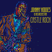 Castle Rock by Johnny Hodges and His Orchestra