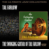 The Swinging Guitar Of Tal Farlow by Tal Farlow