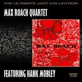 Max Roach Quartet Featuring Hank Mobley by Max Roach