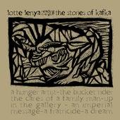 Lotte Lenya Reads The Stories Of Kafka by Lotte Lenya