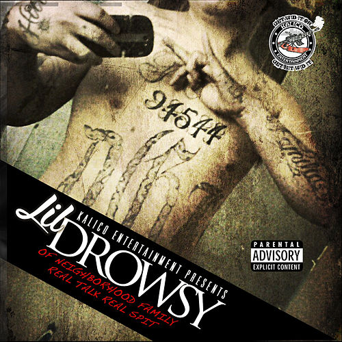 Real Talk Real Spit by Lil Drowsy