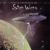 Trax Inspired By Star Wars by Various Artists