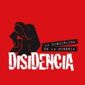 La Disciplina de la Miseria by Disidencia