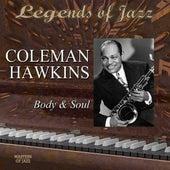 Legends Of Jazz: Coleman Hawkins - Body And Soul de Coleman Hawkins