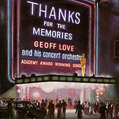 Thanks For The Memories by Geoff Love
