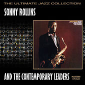 Sonny Rollins And The Contemporary Leaders by Sonny Rollins