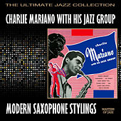 Modern Saxophone Stylings by Charlie Mariano