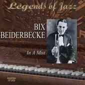 Legends Of Jazz: Bix Beiderbecke - In A Mist de Bix Beiderbecke