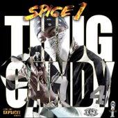 Thug Candy von Spice 1