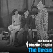 The Circus (Original Motion Picture Soundtrack) von Charlie Chaplin (Films)