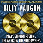 Billy Vaughn Plays Stephen Foster/Theme From The Sundowners by Billy Vaughn