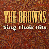 The Browns Sing Their Hits by The Browns