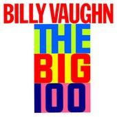 Billy Vaughn Plays The Big 100 by Billy Vaughn