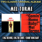 I Dig The Duke, I Dig The Count / Comin' Home Baby von Mel Tormè