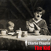 The Kid (Original Motion Picture Soundtrack) von Charlie Chaplin (Films)