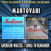 American Waltzes / Songs To Remember by Mantovani