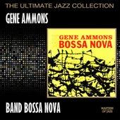 Bad! Bossa Nova by Gene Ammons