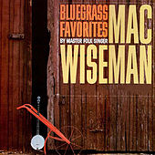 Bluegrass Favourites by Mac Wiseman