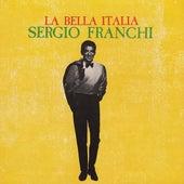 La Bella Italia by Sergio Franchi