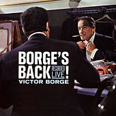 Borge's Back (Recorded Live) by Victor Borge