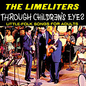 Through Children's Eyes by The Limeliters