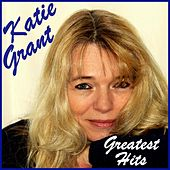 Greatest Hits von Katie Grant