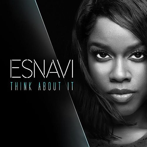 Think About It by Esnavi