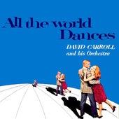 All The World Dances / Percussion In Hi-Fi by David Carroll