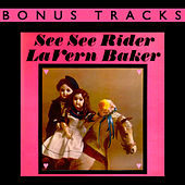 See See Rider (With Bonus Tracks) by Lavern Baker