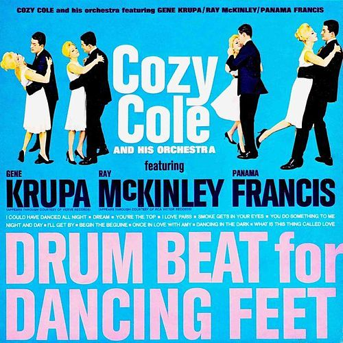 Drum Beat For Dancing Feet by Cozy Cole