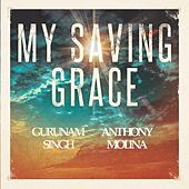 My Saving Grace by Gurunam Singh