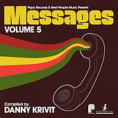 Papa Records & Reel People Music Present Messages, Vol. 5 (Compiled by Danny Krivit) von Various Artists