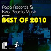 Papa Records & Reel People Music Present Best of 2010 de Various Artists