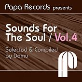 Papa Records Presents Sounds for the Soul, Vol. 4 (Selected & Compiled by Domu) by Various Artists