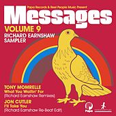 Papa Records & Reel People Music Present: Messages, Vol. 9 Sampler (Richard Earnshaw Remixes) de Various Artists