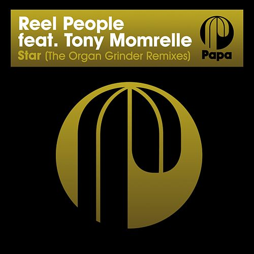 Star (The Organ Grinder Remixes) by Reel People