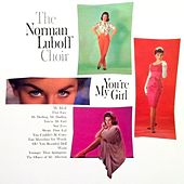 You're My Girl by Norman Luboff Choir