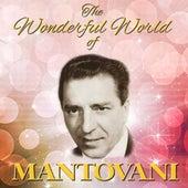 The Wonderful World Of Mantovani von Mantovani & His Orchestra